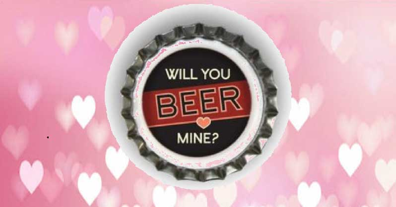 Will You Beer Mine?
